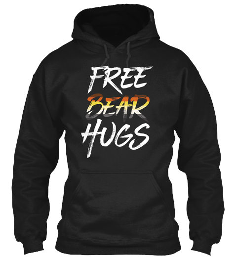 Hoodie: Free Bear Hugs